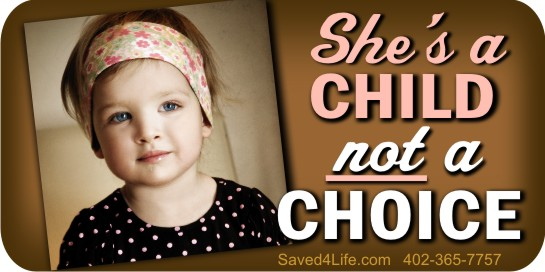 She's a Child Not a Choice!